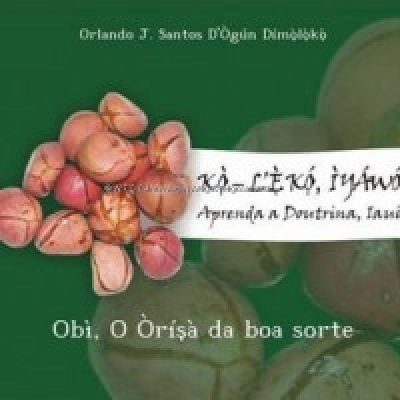 Livro Obi Orísá da Boa Sorte Omu Oduwa