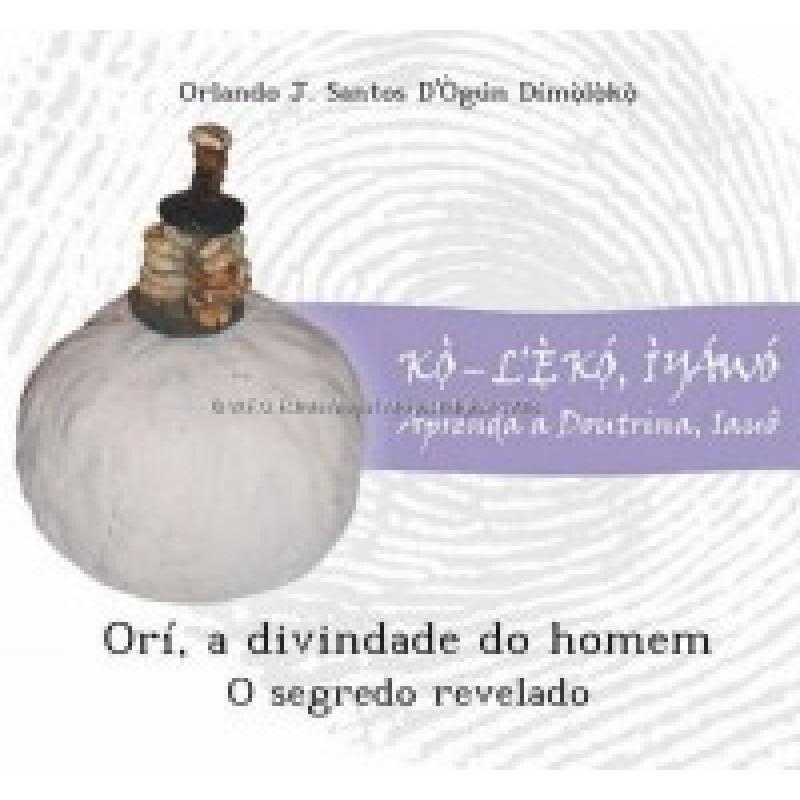 Livro Ori a Divindade do Homen Omo Oduwa