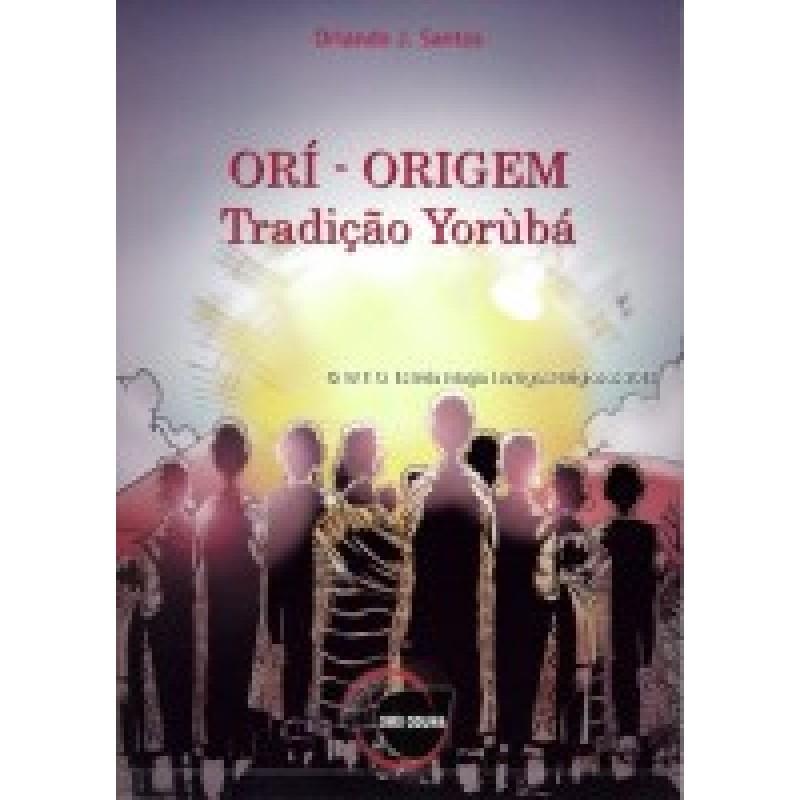 Livro Ori Origem Tradição de Yorubá Omo Oduwa