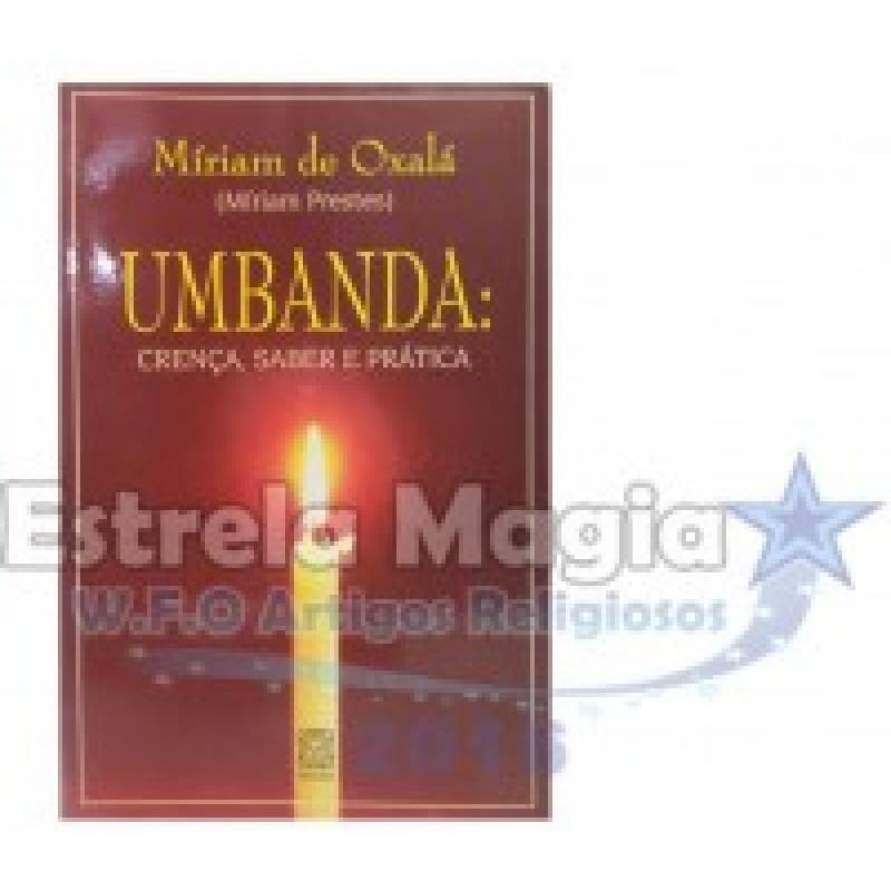 Livro Umbanda Crença Saber e Prática
